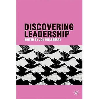 ジョン・ビルズベリーによるリーダーシップの発見 - 9780230575844 ブック