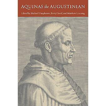 Aquinas augustiniska av Michael Dauphinais - 9780813214924 Bok