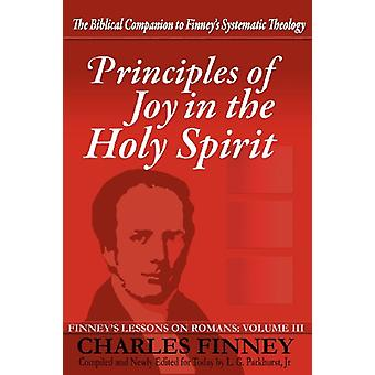 Principles of Joy in the Holy Spirit by Charles Grandison Finney - 97