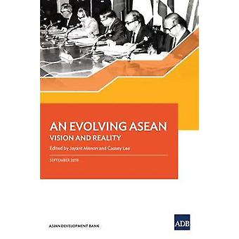 An Evolving ASEAN - Vision and Reality by Asian Development Bank - 978