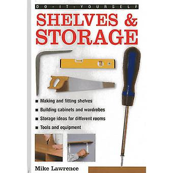 Doityourself Shelves  Storage by Lawrence & Mike