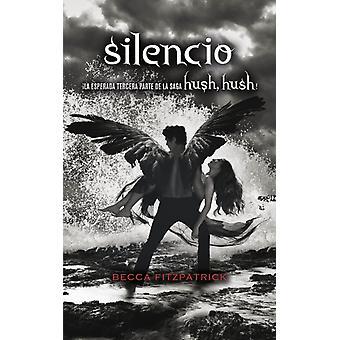 Silencio  Silence by Becca Fitzpatrick