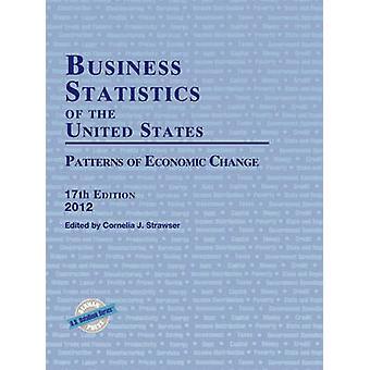 Affärsstatistik i USA 2012 av Redigerad av Cornelia J Strawser