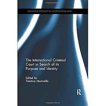 Internationella brottmålsdomstolen på jakt efter dess syfte och identitet (Routledge Research in International Law)