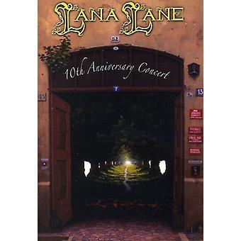 Lana Lane - 10 de importación de Estados Unidos aniversario concierto [DVD]