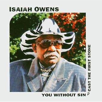 Jesaja Owens - importieren Sie ohne Sünde Besetzung der erste Stein [CD] USA