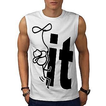 Schrauben Sie es Männer WhiteSleeveless T-shirt | Wellcoda