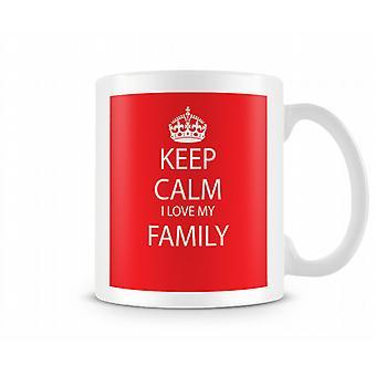 Kalmte bewaren ik hou van familie bedrukte mok