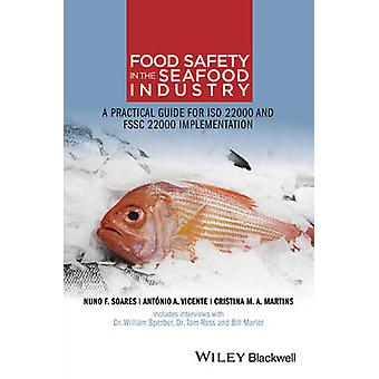 Food Safety in the Seafood Industry by Nuno F Soares