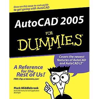 AutoCAD 2005  For Dummies by Mark Middlebrook - 9780764571381 Book