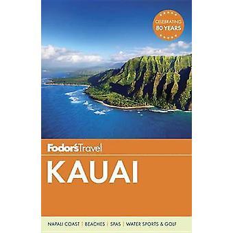 Fodor's Kauai door Fodor's Travel Guides - 9781101879900 boek