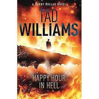 Happy Hour en el infierno por Tad Williams - libro 9781444738629