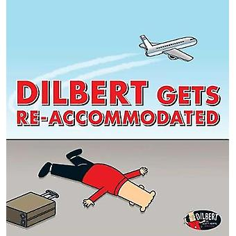 Dilbert Gets Re-accommodated by Scott Adams - 9781449484392 Book