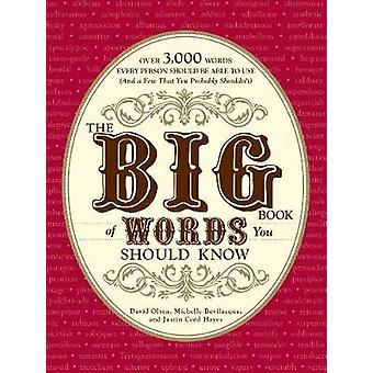 The Big Book of woorden die u weten moet - meer dan 3 - 000 woorden elke persoon