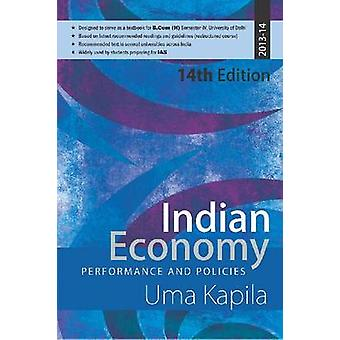 Indian Economy - Performance and Policy - Performance and Policy - 2013