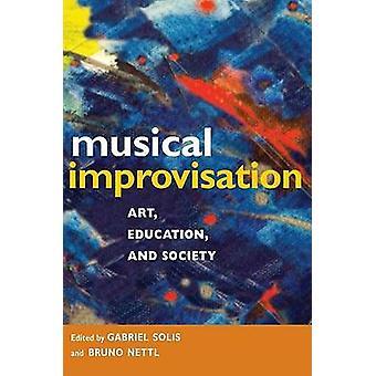 Musikalische Improvisation - Kunst - Bildung- und Gesellschaft von Gabriel Solis