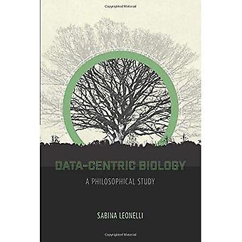 Datakeskeinen biologia: Filosofinen tutkimus