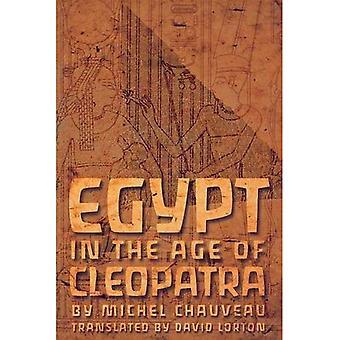 Ägypten im Zeitalter der Kleopatra: Geschichte und Gesellschaft unter Ptolemies