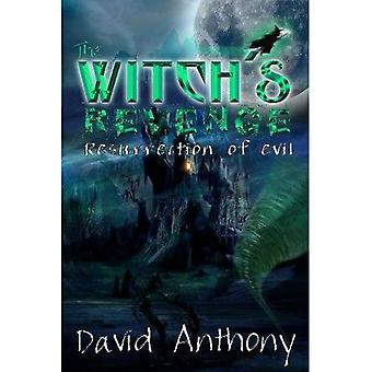 The Witch's Revenge (In Search of Dorothy Trilogy)