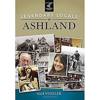 Legendary Locals of Ashland