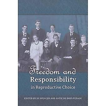Freedom and Responsibility in Reproductive Choice
