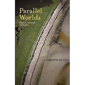 Parallelle werelden: Gedichten in Shetlandic en Engels
