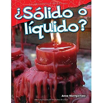 Solido O Liquido? (Vaste of vloeibare?) (Spaanse versie) (Kleuterschool) (Wetenschap lezers: inhoud en vaardigheden)
