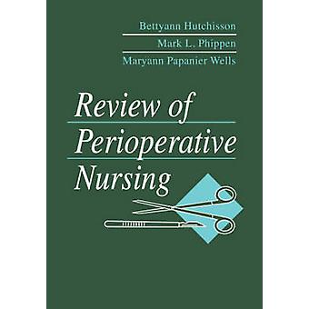 Review of Perioperative Nursing by Phippen & Mark L.