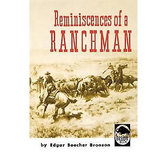 Reminiscences of a Ranchman by Bronson & Edgar B.