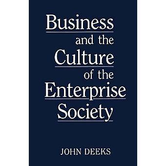 Affaires et la Culture de la société de l'entreprise par Deeks & John