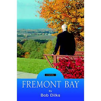 FREMONT-Bucht von Dilks & Bob