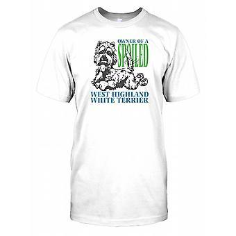 Besitzer von einem verwöhnten West Highland White Terrier Kids T Shirt