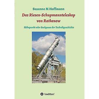 Das RiesenSchupmannteleskop von Rathenow av Hoffmann & Susanne M