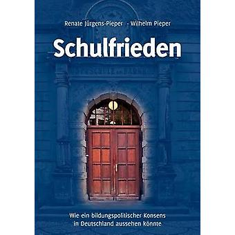 Schulfrieden par Pieper & Wilhelm