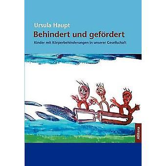 Behindert und gefrdert by Haupt & Ursula