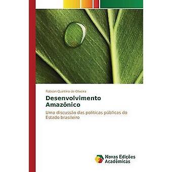 Desenvolvimento Amaznico av Quintino de Oliveira Robson
