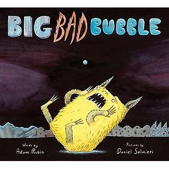 Big Bad Bubble van Adam Rubin-Daniel Salmieri-9780544045491 boek