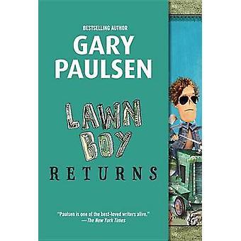 Lawn Boy Returns by Gary Paulsen - 9780553494303 Book