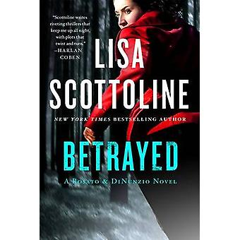 Betrayed by Lisa Scottoline - 9781250074362 Book
