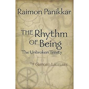 The Rhythm of Being - The Gifford Lectures by Raimon Panikkar - 978162
