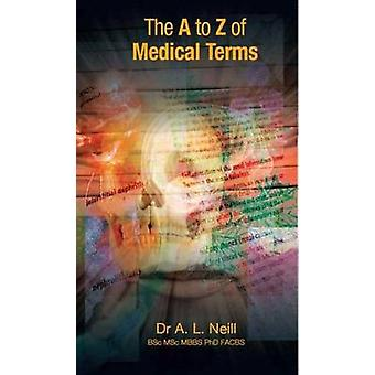 A to Z of Medical Terms by Amanda Neill - 9781921930010 Book