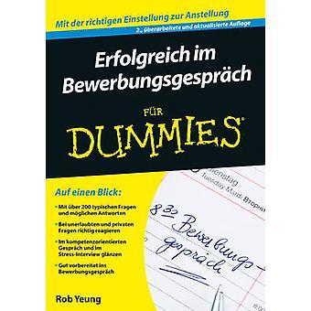 Erfolgreich im Bewerbungsgesprach Fur Dummies (2nd Revised edition) b