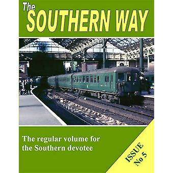The Southern Way by Kevin Robertson - 9781906419103 Book