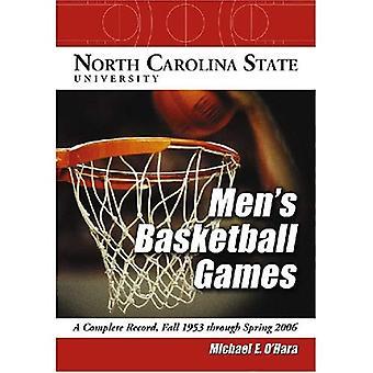 Jogos de basquete masculino-North Carolina State University: um registro completo, Outono de 1953 através da Primavera de 2006