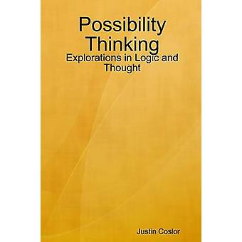 Possibility Thinking Explorations in Logic and Thought by COSLOR & JUSTIN