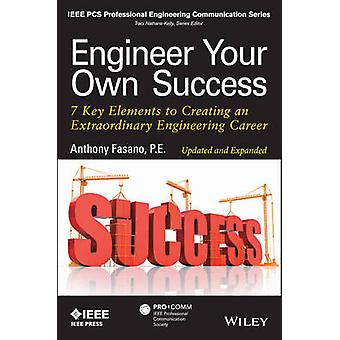 Engineer Your Own Success by Anthony Fasano