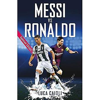 Messi vs Ronaldo: bijgewerkt Edition (Luca Caioli)