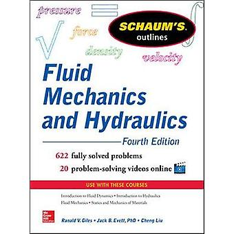 Schaums Outline of Fluid Mechanics and Hydraulics by Cheng Liu