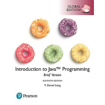Introduction to Java Programming Brief Version Global Edit by Y Liang