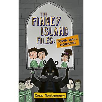 Reading Planet KS2  The Finney Island Files Town Hall Horr by Ross Montgomery